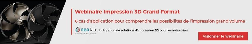Webinaire Impression 3D Grand Format
